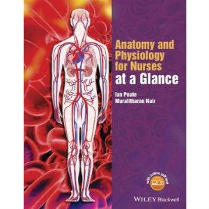 آناتومی و فیزیولوژی برای پرستاران در یک نگاه