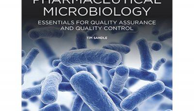میکروبیولوژی دارویی: ضروریات تضمین و کنترل کیفیت