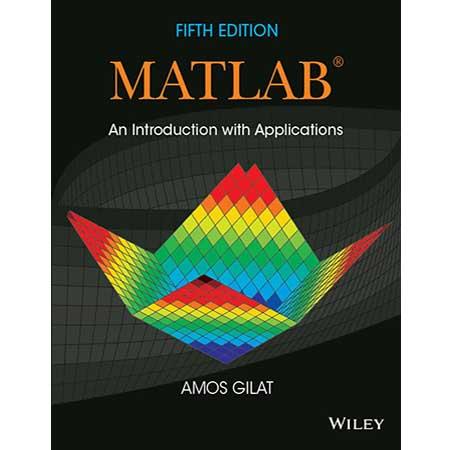 Matlab : مقدمهای بر کاربردها